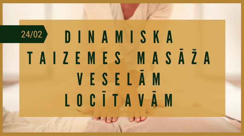 DINAMISKA TAIZEMES MASĀŽA VESELĀM LOCĪTAVĀM