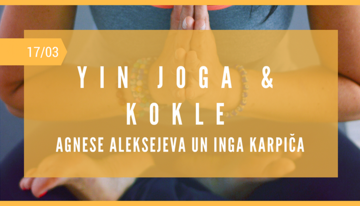 YIN JOGA & KOKLE & MANTRAS