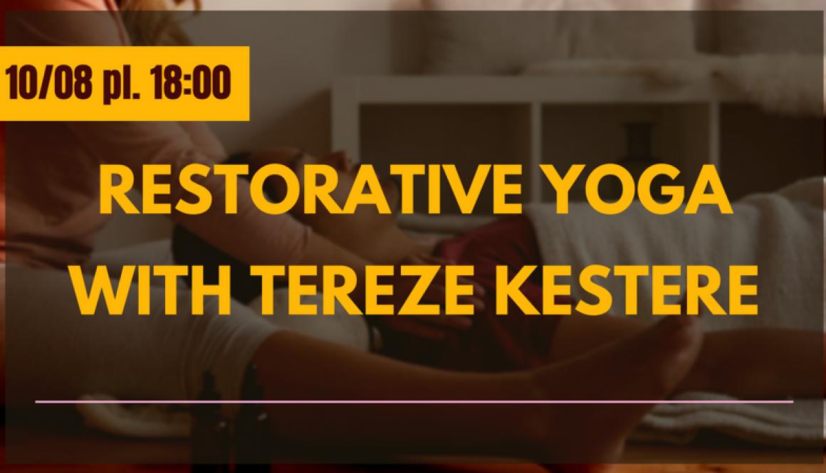 RESTORATIVE YOGA WITH TEREZE KESTERE