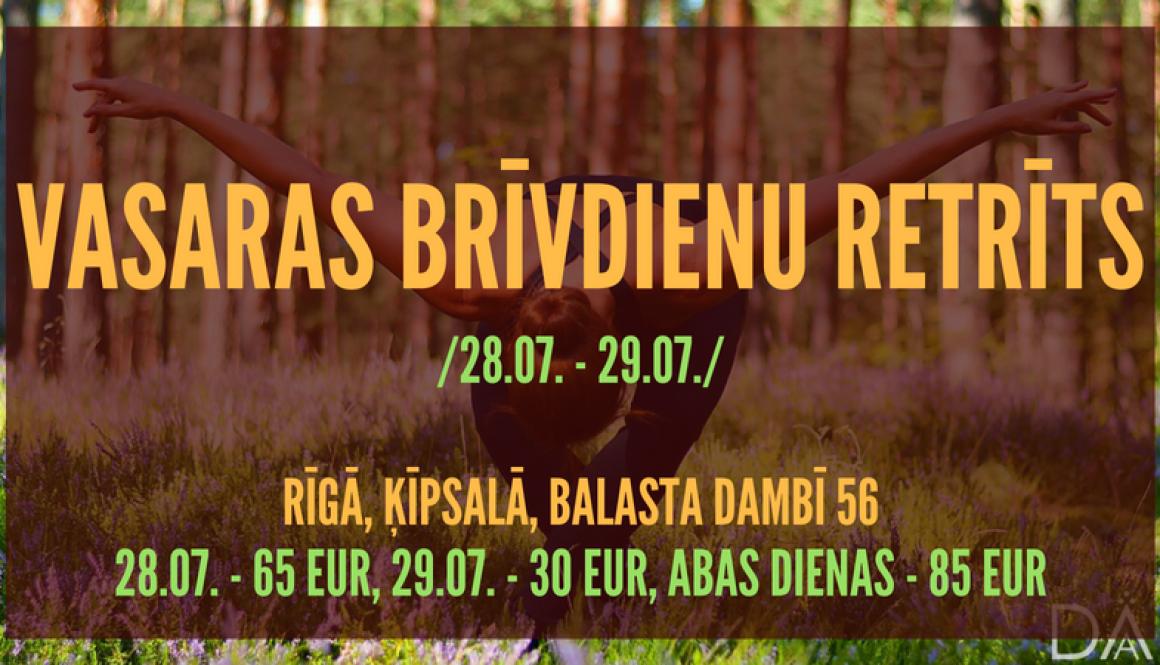VASARAS BRĪVDIENU RETRĪTS 28. – 29. jūlijs, 2018