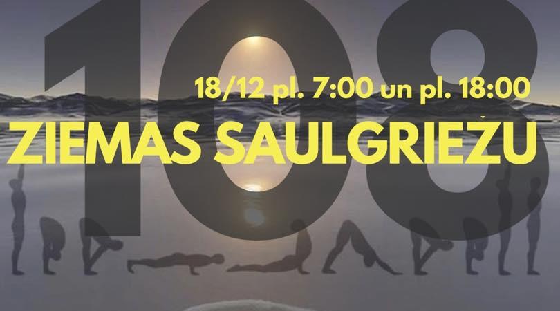 ZIEMAS SAULGRIEŽU 108 SVEICIENI SAULEI rīta un vakara rituāls